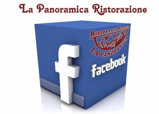 Pagina ufficiale Facebook: cerca La Panoramica Ristorazione, clicca mi piace e continua a seguirci!