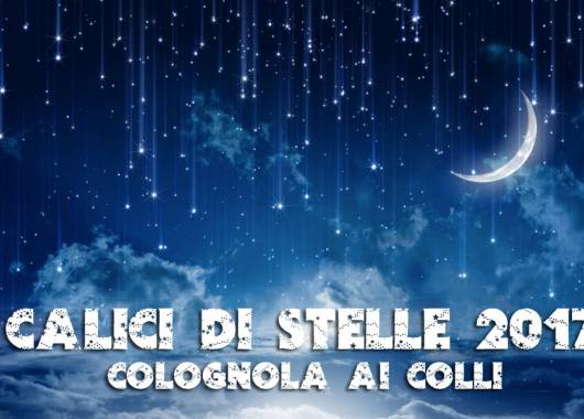 Calici di stelle 2017 a Colognola ai Colli