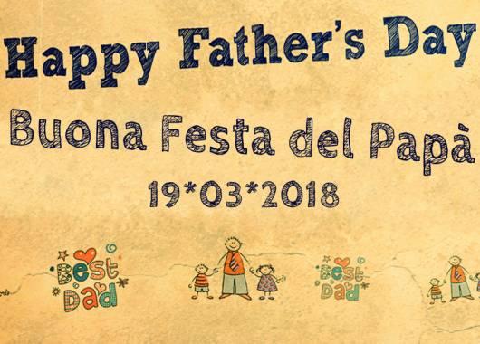 Il giorno della festa del papà 2018 festeggialo con tutta la famiglia!