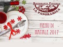 Menu per il pranzo di Natale 2017: il ristorante con menù bimbi è La Panoramica di Colognola ai Colli!